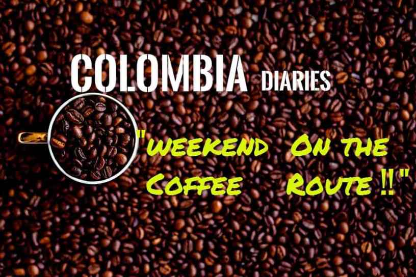 Colombia get away a weekend on the coffee route for Get away for the weekend