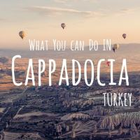 What you can do in Cappadocia, Turkey !