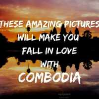 These Beautiful Pictures of Combodia will Urge you to Travel There Right Now !!